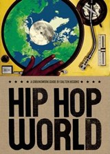 Hip Hop World | Dalton Higgins |