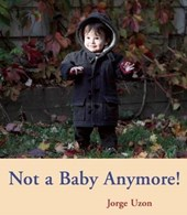 Not a Baby Anymore! |  |