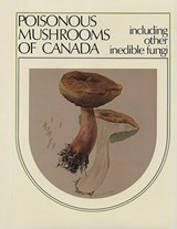 Poisonous Mushrooms of Canada | Agriculture Canada |