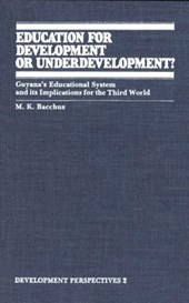 Education for Development or Underdevelopment?