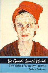 Be Good, Sweet Maid | Audrey Andrews |