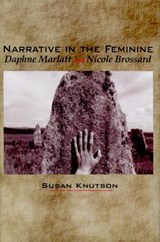 Narrative in the Feminine | Susan Knutson |