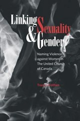 Linking Sexuality & Gender | Tracy J. Trothen |