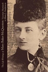 Life Writings of Mary Baker McQuesten | ANDERSON,  Mary J. |