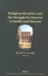 Religious Rivalries and the Struggle for Success in Sardis and Smyrna |  |