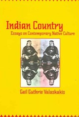 Indian Country | Gail Guthrie Valaskakis |