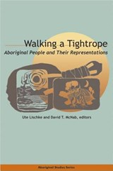 Walking a Tightrope | Ute Lischke ; David T. McNab |