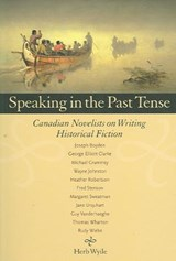 Speaking in the Past Tense | Herb Wyile |