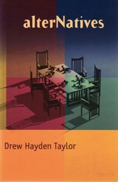 Alternatives | Drew Hayden Taylor |