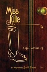 Miss Julie | August Stringberg |