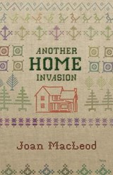 Another Home Invasion | Joan MacLeod |