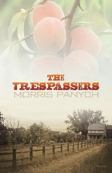 The Trespassers | Morris Panych |
