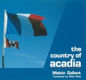 Country of Acadia | Melvin Gallant |