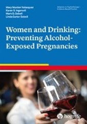 Women and Drinking: Preventing Alcohol-Exposed Pregnancies | Mary Marden Velasquez |