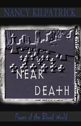 Near Death | Nancy Kilpatrick |