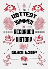 The Hottest Summer in Recorded History