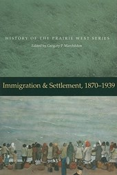Immigration and Settlement, 1870-1939
