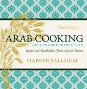 Arab Cooking on a Prairie Homestead