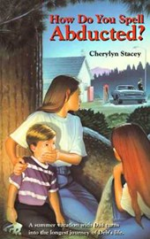 How Do You Spell Abducted? | Stacey Cherylyn |