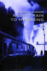 Night Train to Nyka, Bing | Kristjana Gunnars |