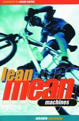 Lean Mean Machines | Michele Marineau |