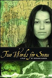 Two Words for Snow | Richard Sanger |