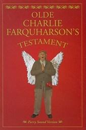 Olde Charlie Farquharson's Testament