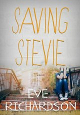Saving Stevie | Eve Richardson |