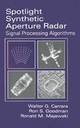 Spotlight Synthetic Aperture Radar | Walter C. Carrar |