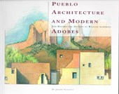Pueblo Architecture and Modern Adobes