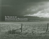 In Search of Dominguez & Escalante | Greg Mac Gregor |