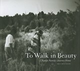 To Walk in Beauty | Stacia Spragg-Braude |