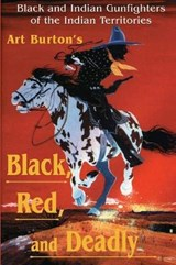 Black, Red and Deadly | Arthur T. Burton |