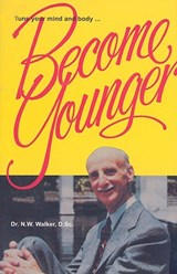 Become Younger | N. W. Walker |