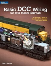 Basic Dcc Wiring for Your Model Railroad | Mike Polsgrove |