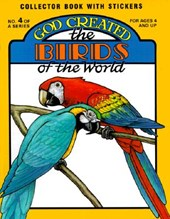 God Created the Birds of the World [With Stickers]