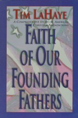 Faith of Our Founding Fathers | Tim LaHaye |