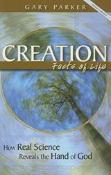 Creation Facts of Life | Gary Parker |