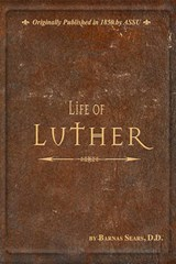 Life of Luther | Barnas Sears |