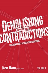 Demolishing Supposed Bible Contradictions | Ken Ham |