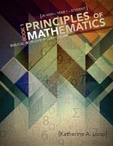 Principles of Mathematics | Katherine A. Loop |