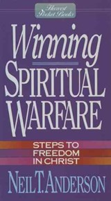 Winning Spiritual Warfare | Neil T. Anderson |