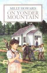 On Yonder Mountain Grd 1-2 | Milly Howard |