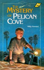 The Mystery of Pelican Cove | Milly Howard |