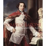 Pompeo Batoni - Prince of Painters in Eighteenth- Century Rome | Ep Bowron |