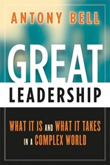 Great Leadership | Antony Bell |