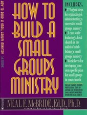 How to Build a Small-Groups Ministry