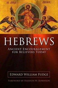 Hebrews | Edward William Fudge |