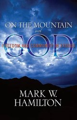 On the Mountain with God | Mark W. Hamilton |