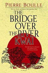 The Bridge over the River Kwai | Pierre Boulle |